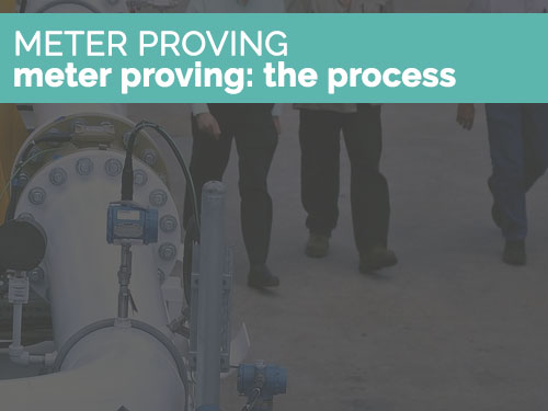 meterprovingprocess2 - A Brief on Meter Proving & Testing