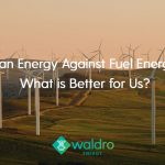 Waldro FeaturedImage03 150x150 - Clean Energy Against Fuel Energy - What is Better for Us?