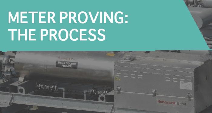 meterprovingprocess hero - A Brief on Meter Proving & Testing